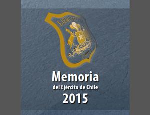 Memoria del Ejercito de Chile 2015 / http://www.ejercito.cl/publicaciones